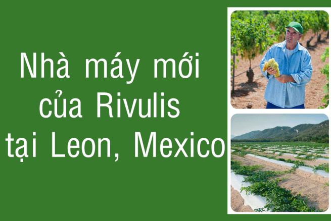 rivulis xây dựng nhà máy mới ở leon mexico