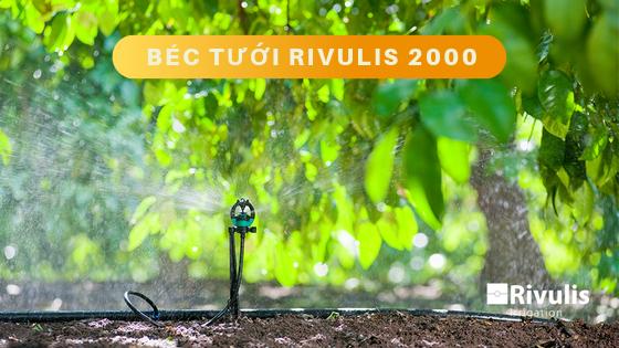 Béc tưới S2000 Rivulis